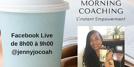 Morning Coaching : Améliorez votre organisation et votre efficacité billets