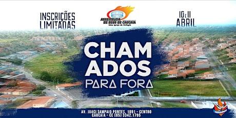 CHAMADOS PARA FORA bilhetes