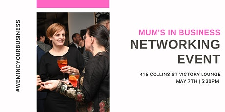 Mums In Business | Networking Event tickets