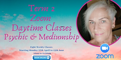 Term 2 - Daytime Zoom Classes  tickets