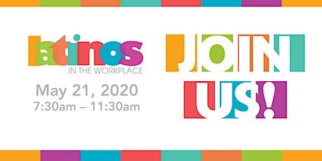 2020 Latinos in the Workplace Conference tickets