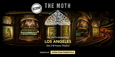 CANCELLED: KCRW Presents The Moth Mainstage in LA tickets