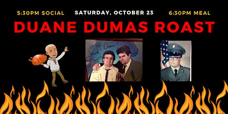 Duane Dumas Roast tickets