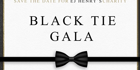 E&J  Annual Charity Black Tie Gala tickets