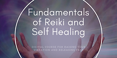 Fundamentals of Reiki and Self-Healing tickets