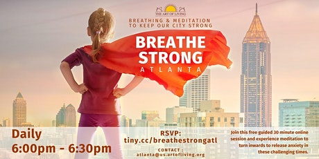 Breathe Strong Atlanta - Breathing and Meditation to keep our city strong tickets