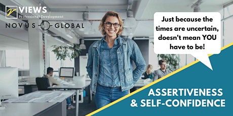How to be assertive and confident in uncertain times   Webinar tickets