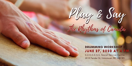 """""""Play & Say"""" Drumming Workshop - Canada Day Drumming Celebration 2020 tickets"""
