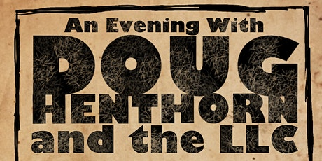 Doug Henthorn Band and TBA tickets