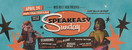 Speakeasy Sundays - April Edition!  tickets