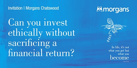Can you invest ethically without sacrificing a financial return? tickets