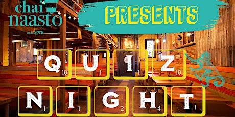 Quiz Night @ChaiNaasto tickets