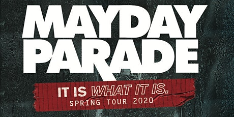 Mayday Parade - It Is What It Is Tour tickets