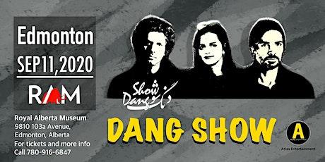 Dang Show - Edmonton tickets