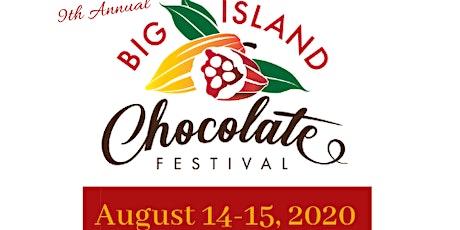 2020 Big Island Chocolate Festival tickets
