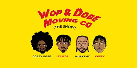Wop & Dobe Moving Co (the show) tickets