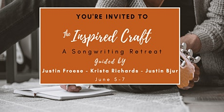 The Inspired Craft - A Songwriting Retreat tickets