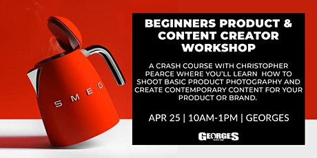 Beginner Product & Content Creator workshop with Christopher Pearce tickets