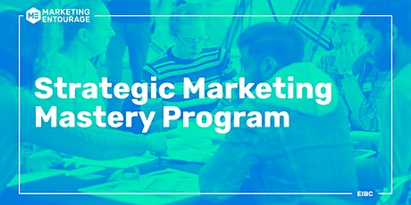 Strategic Marketing Mastery Program  tickets