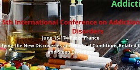 5th International Conference Addiction and Sleep Disorders billets