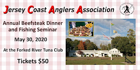 JCAA 3rd Annual Beefsteak Dinner and Fishing Seminar tickets