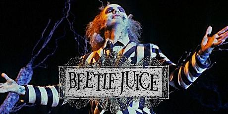 FREE SCREENING: Beetlejuice (PG) tickets