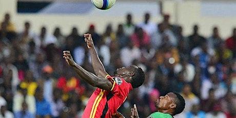 StrEams@!.Uganda v Zambia LIVE ON FReE tickets