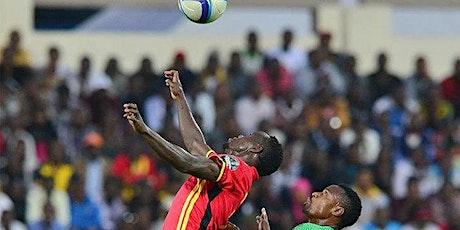 ONLINE@!.Uganda v Zambia LIVE ON FReE tickets