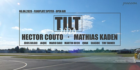 TILT OPEN AIR 2020 - Flugplatz Speyer billets