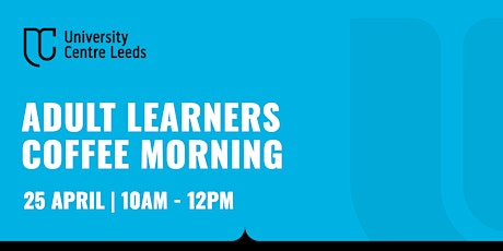 Adult Learners Coffee Morning tickets