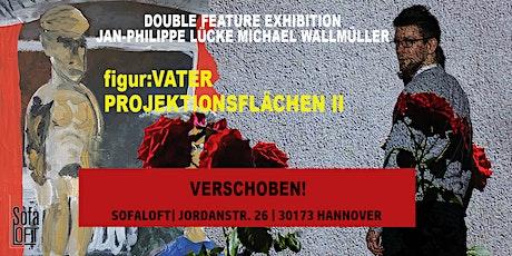 VERSCHOBEN! Double Feature Exhibition Tickets