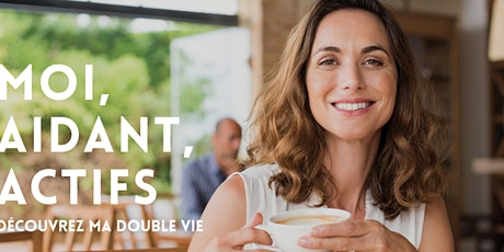 """""""Moi aidant actif, découvre ma double vie"""" : la RH pour nos entreprises ! billets"""