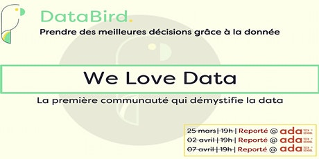 DataBird lance We Love Data : 3 talks pour démystifier la Data [décalé] billets