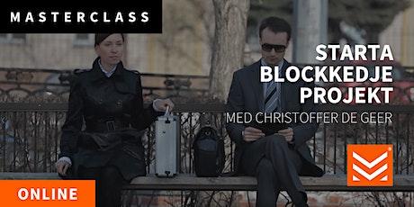 Masterclass: Starta blockkedjeprojekt biljetter