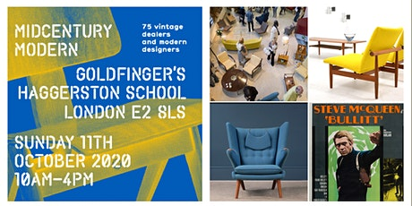 Midcentury Modern® EAST Vintage NEW - with Contemporary Interiors Show - Hackney  tickets