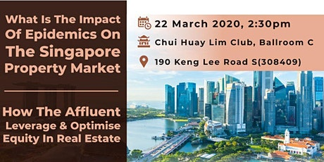 Impact of Epidemics & How the Affluent Optimizes Equity in Real Estate? tickets