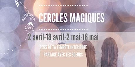 CERCLES DE FEMMES 4 RENCONTRES par Lyson Duval billets