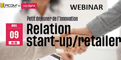 WEBINAR : Relation Start-up / Retailer  billets