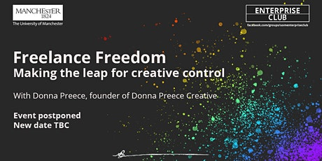 POSTPONED: Freelance Freedom: Making the leap for creative control tickets