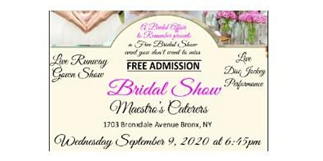 September 9th Free Bridal Show at Maestro's Caterers in Bronx, NY tickets