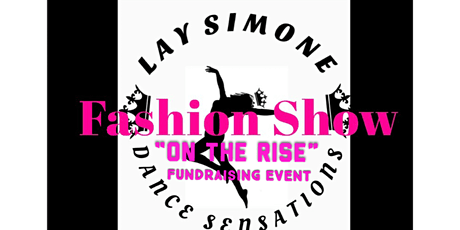 LaySimoneDs Fashion Show tickets