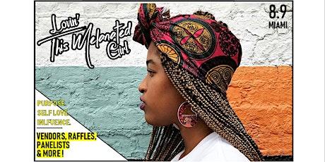 Lovin' this Melanated Girl Art & Hair Affair Miami tickets