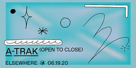 A-Trak (Open to Close) @ Elsewhere (Hall) tickets