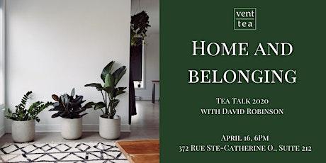 Tea Talk: Home and Belonging tickets