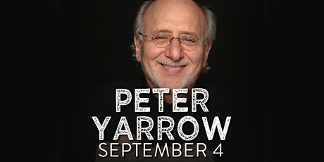 Peter Yarrow of Peter, Paul & Mary tickets