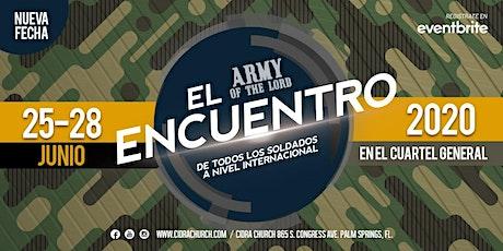 ARMY OF THE LORD ESCUELA EVANGELISMO SOBRENATURAL / CUARTEL GENERAL EL ENCUENTRO 2020 tickets
