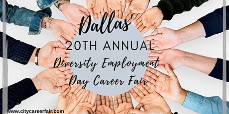 DALLAS' 20th ANNUAL DIVERSITY EMPLOYMENT DAY CAREER FAIR, September 2, 2020 tickets