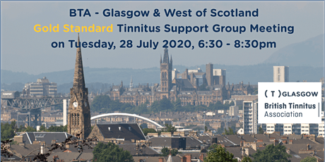 BTA – Glasgow & West of Scotland Tinnitus Support Group (28/07/2020) tickets