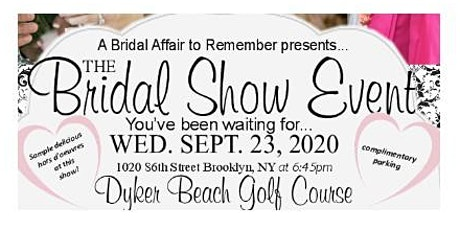 September 23rd Free Bridal Show at Dyker Beach GC in Brooklyn, NY tickets
