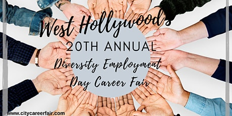 WEST HOLLYWOOD'S 20th ANNUAL DIVERSITY EMPLOYMENT DAY CAREER FAIR June 5, 2020 tickets